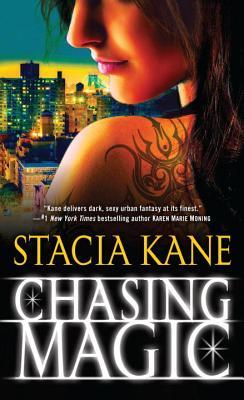 Chasing Magic By Kane, Stacia